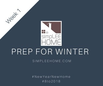 Sell Your Home! #8to2018 Week 1: Prep for Winter